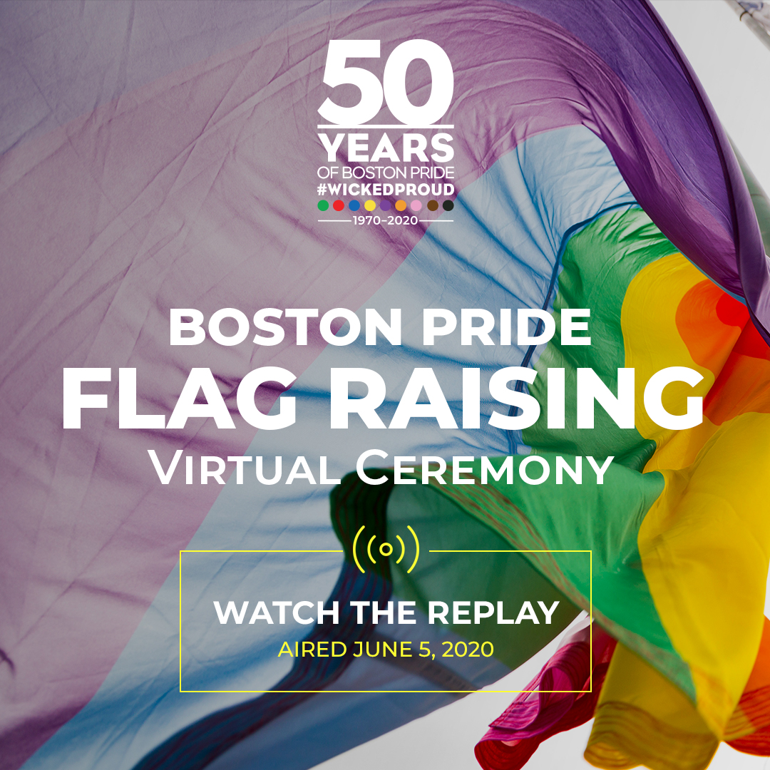 Boston Pride Virtual Flag Raising