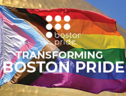 Boston Pride Announces New Leadership Opportunities and Invitation for Community Involvement