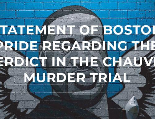 Statement of Boston Pride Regarding The Guilty Verdict in the Officer Derek Chauvin Murder Trial