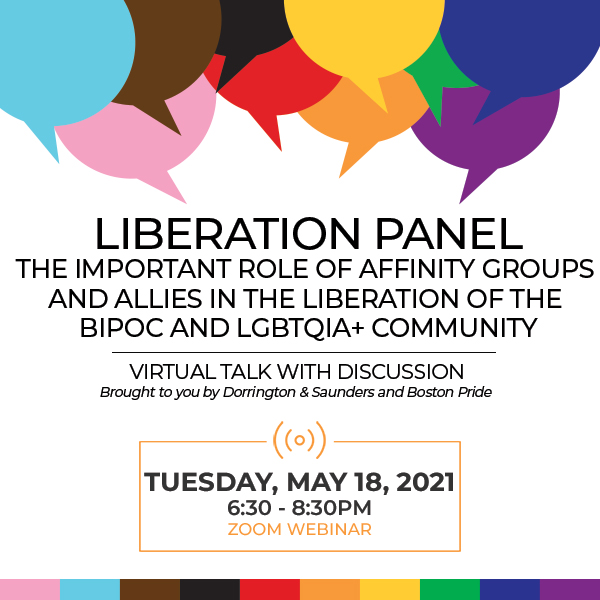 LIBERATION PANELThe Important Role of Affinity Groups and Allies in the Liberation of the BIPOC and LGBTQIA+ Community